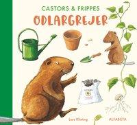 bokomslag Castors & Frippes odlargrejer