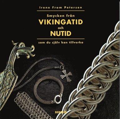 bokomslag Smycken Från Vikingatid Och Nutid Som Du Själv Kan Tillverka