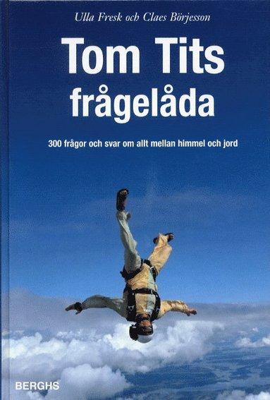 bokomslag Tom Tits frågelåda