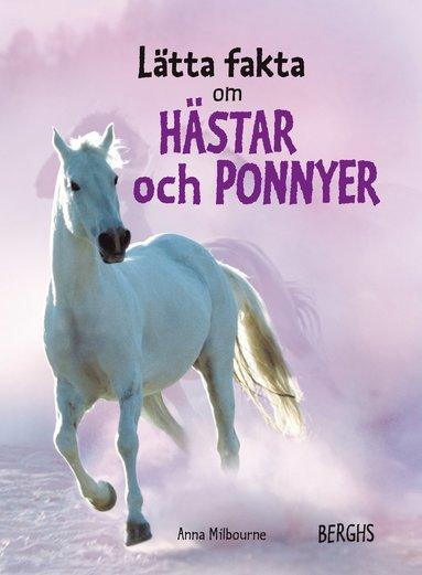 bokomslag Lätta fakta om hästar och ponnyer