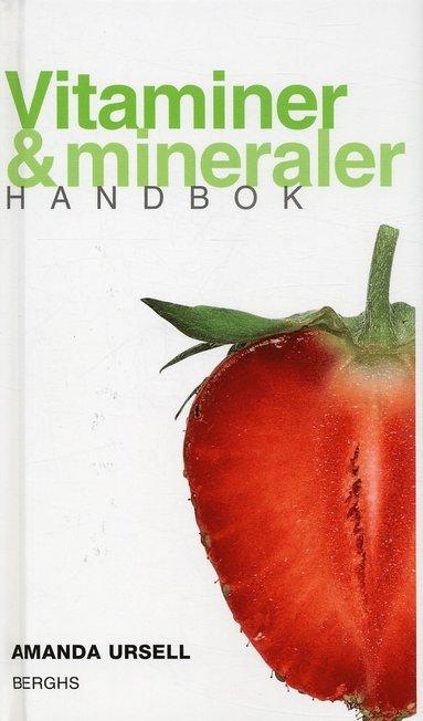bokomslag Vitaminer & mineraler : handbok