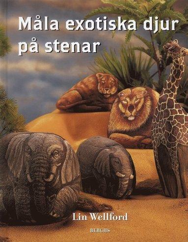bokomslag Måla exotiska djur på stenar