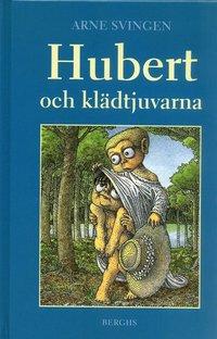 bokomslag Hubert och klädtjuvarna
