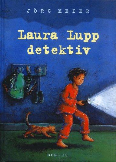 bokomslag Laura Lupp - detektiv