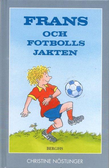 bokomslag Frans och fotbollsjakten