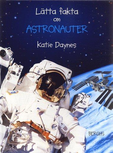 bokomslag Lätta fakta om astronauter