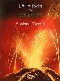 bokomslag Lätta fakta om vulkaner