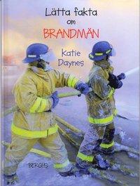 bokomslag Lätta fakta om brandmän