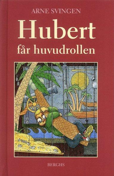 bokomslag Hubert får huvudrollen