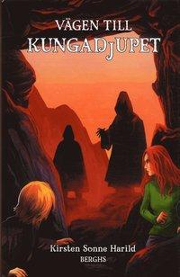 bokomslag Vägen till kungadjupet