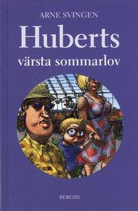 bokomslag Huberts värsta sommarlov