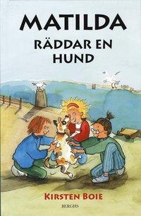 bokomslag Matilda räddar en hund