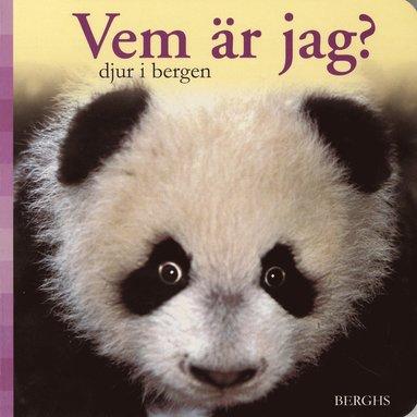 bokomslag Vem är jag? : djur i bergen