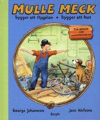bokomslag Mulle Meck bygger ett flygplan / bygger ett hus