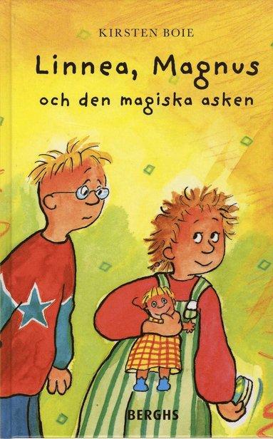 bokomslag Linnea, Magnus och den magiska asken
