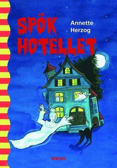 bokomslag Spökhotellet