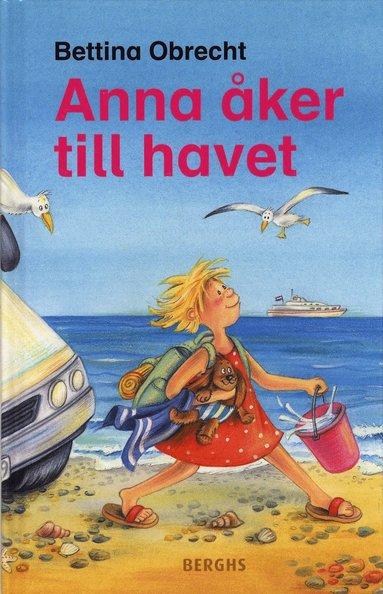 bokomslag Anna åker till havet