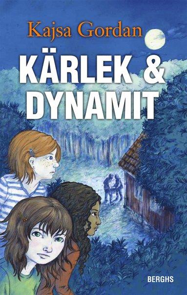 bokomslag Kärlek & dynamit