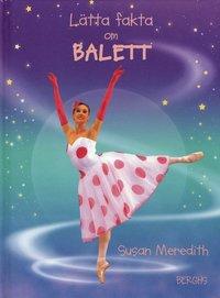 bokomslag Lätta fakta om balett