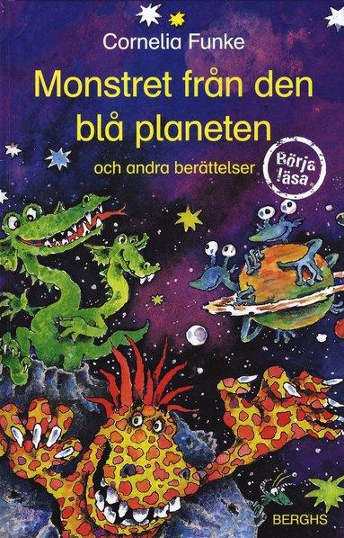 bokomslag Monstret från den blå planeten och andra berättelser