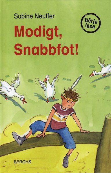 bokomslag Modigt, Snabbfot!