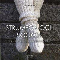 bokomslag Strumpor och sockor : 12 stickade och virkade modeller