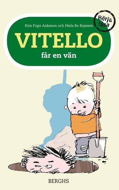 bokomslag Vitello får en vän