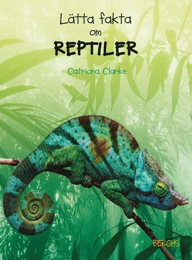 bokomslag Lätta fakta om reptiler