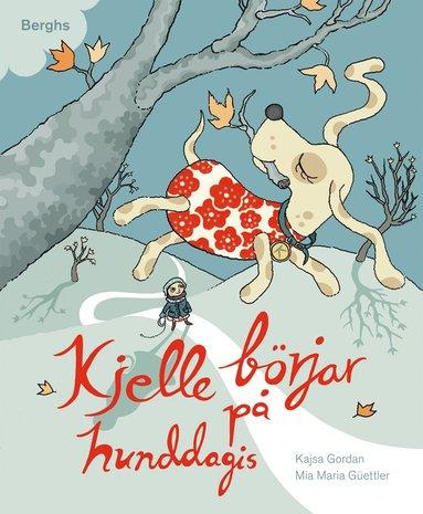 bokomslag Kjelle börjar på hunddagis