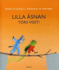 bokomslag Lilla Åsnan törs visst!