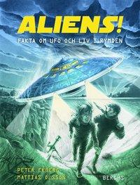 bokomslag Aliens! Fakta om UFO och liv i rymden