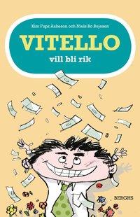 bokomslag Vitello vill bli rik
