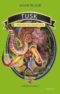 bokomslag Tusk - den mäktiga mammuten
