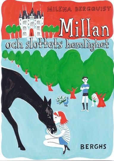 bokomslag Millan och slottets hemlighet