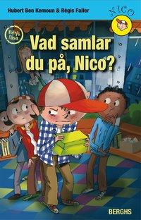 bokomslag Vad samlar du på, Nico?
