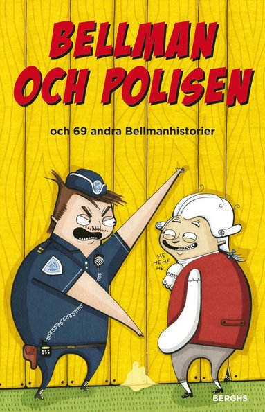 bokomslag Bellman och polisen och 69 andra Bellmanhistorier