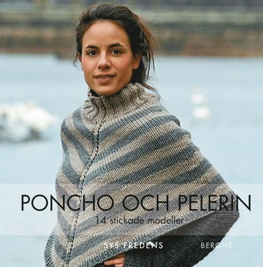 bokomslag Poncho och pelerin : 14 stickade och virkade modeller