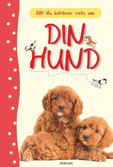 bokomslag Allt du behöver veta om din hund