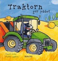 bokomslag Traktorn gör jobbet