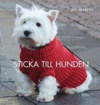 bokomslag Sticka till hunden : 14 stickade och virkade modeller