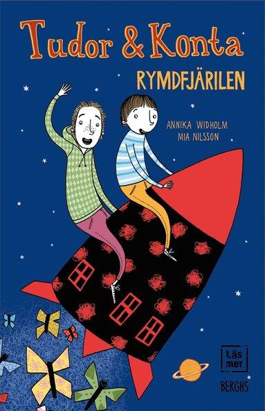 bokomslag Tudor & Konta : rymdfjärilen