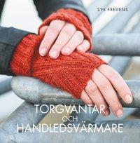 bokomslag Torgvantar och handledsvärmare