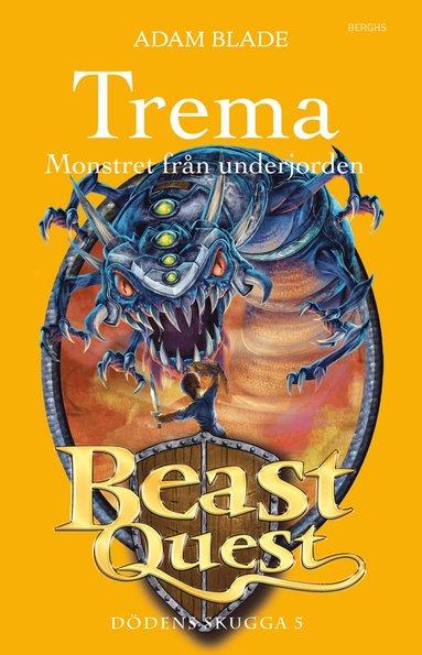 bokomslag Trema - monstret från underjorden