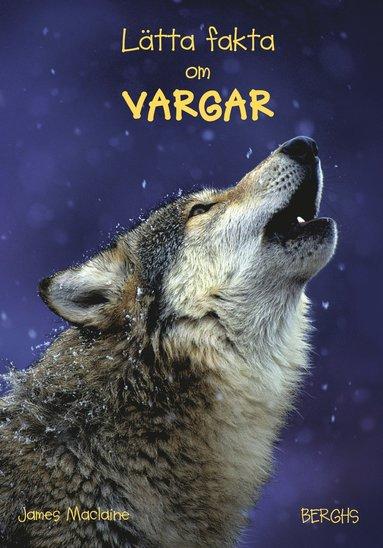 bokomslag Lätta fakta om vargar