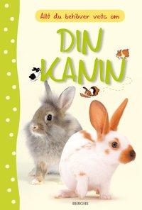 bokomslag Allt du behöver veta om din kanin