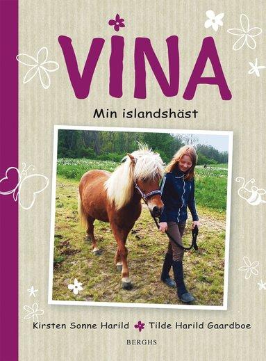 bokomslag Vina : min islandshäst