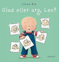 bokomslag Glad eller arg, Leo?