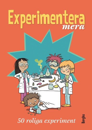 bokomslag Experimentera mera : 50 roliga experiment