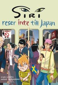 bokomslag Siri reser inte till Japan