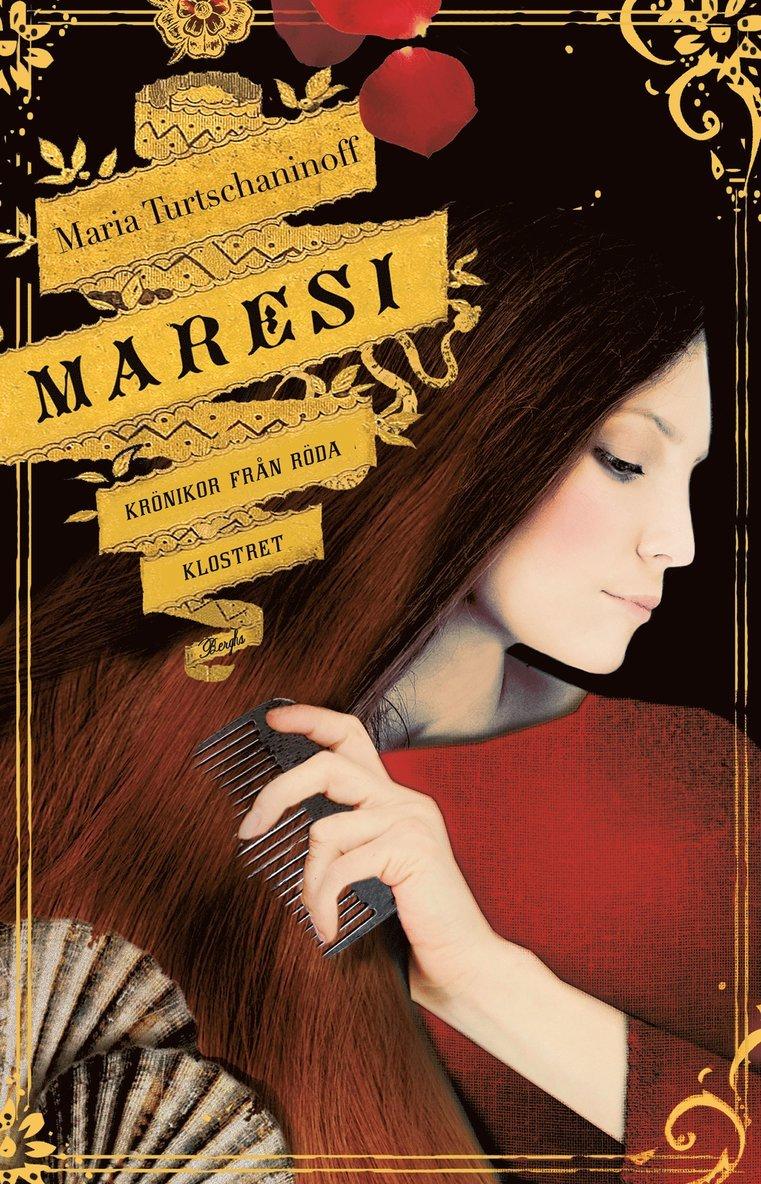 Maresi : krönikor från röda klostret 1